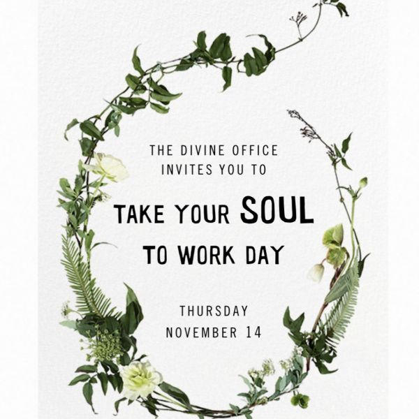 Take Your Soul to Work Day